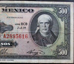 MEXICO 1965 $500 PESOS  MORELOS Serie BCB (A2895616) VERY NICE BANKNOTE