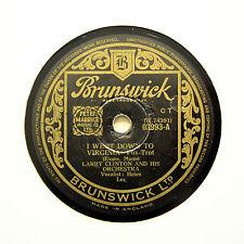 "LARRY CLINTON ORCHESTRA ""I Went Down To Virginia"" (E) BRUNSWICK 03993 [78 RPM]"