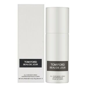 TOM FORD BEAU DE JOUR * ALL OVER BODY SPRAY * 4 / 4.0 oz (150 ml) * NEW & SEALED