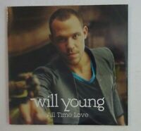 WILL YOUNG : ALL TIME LOVE ♦ CD Single NEUF / NEW ♦