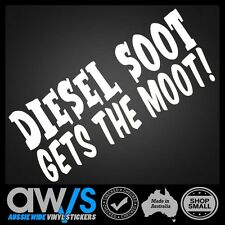 FUNNY STICKER / DIESEL SOOT GETS THE MOOT! /4X4 4WD JOKE RUDE DECAL