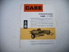 publicité prospectus agriculture PRESSE RAMASSEUSE CASE F 200