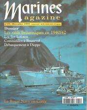 MARINES MAGAZINE N° 19 - LES RAIDS BRITANNIQUES EN 1940/42 -DEC. 1999-