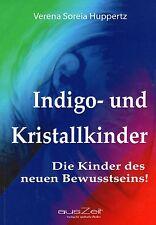 INDIGO- UND KRISTALLKINDER - Verena S. Huppertz BUCH - NEU