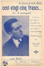 CENT VINGT CINQ FRANCS ou le mannequin Parole et Musique de René DORIN partition