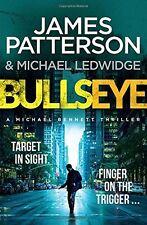 Bullseye: (Michael Bennett 9),James Patterson