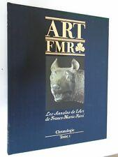 FRANCO MARIA RICCI - LES ANNALES DE L'ART - ART FMR - Chronologie - TOME 1 S10
