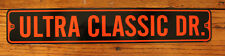 "Metal Street Sign Ultra Classic Drive Harley Davidson Rider Biker Bar 3""x 18"""