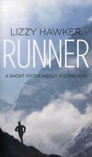 Runner : The Memoir of an Accidental Ultra-Marathon Champion by Lizzy Hawker...