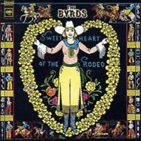 Byrds, The - Sweetheart Of The Rodeo NEW CD