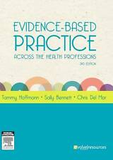 Evidence-based Practice Across the Health Professions (2nd ed) by Hoffman..