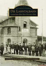 Fachbuch Die Lahntalbahn, Bau und Betrieb der Bahn in vielen Bildern, NEU