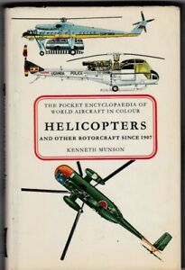 HELICOPTERS & OTHER ROTORCRAFT SINCE 1907 Kenneth Munson 1968 Blandford