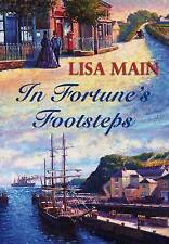 In Fortune's Footsteps Lisa Main Very Good Book