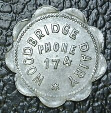 WOODBRIDGE DAIRY PHONE 174 TOKEN - Good For 1 Quart Milk - Nice