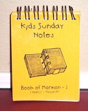 Kids Sunday Notes Book of Mormon Part 1 1 Nephi-Mosiah 29 LDS Spiral Bound PB