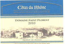 Etiquette de vin - Wine Label - Côtes du Rhône - Domaine St Florent - 2010
