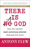 There Is a God: How the World's Most Notorious Atheist Changed His Mind (Paperba