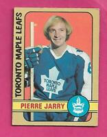1972-73 OPC # 237 LEAFS PIERRE JARRY  ROOKIE HIGH # GOOD CARD (INV# D0782)