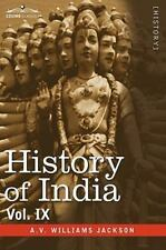 History of India, in Nine Volumes: Vol. IX - Historic Accounts of India by Forei
