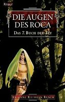 Das Buch der Fey 07: Die Augen des Roca de Kristine Kathry... | Livre | état bon