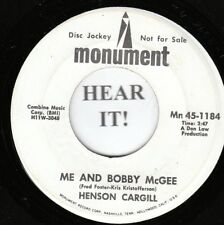Henson Cargill C&W 45 (Monument 1184 Promo) Me And Bobby McGee /What's My  VG+