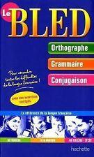 Le Bled : Orthographe-Grammaire-Conjugaison de Bled, Edoua... | Livre | état bon
