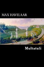 Max Havelaar, Multatuli, Good Condition Book, ISBN 1479265101