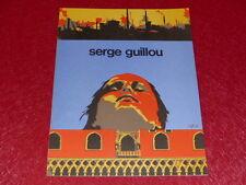 [Coll.R-JEAN MOULIN ART XXe] SERGE GUILLOU 1ère monographie VITRY SMI 1977 4 Pl.