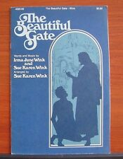 The Beautiful Gate by Wink - 1975 sheet music Gospel - SATB Vocal Piano