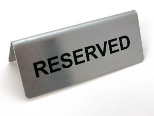 RESERVED TABLE DESK SIGN STAINLESS STEEL WITH VINYIL LETTERS SILVER 95MM X 38MM