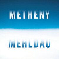 Metheny / Mehldau Pat Metheny/Brad Mehldau Audio CD