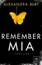 Alexandra Burt, Remember Mia