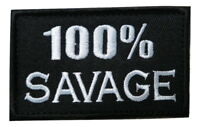 100% Savage Embroidered Hook & Loop Tactical Morale Patch