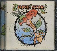 June Star - Sugarbird (CD, 2004, Toadfish Records) *Signed*