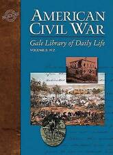 NEW American Civil War (Gale Library of Daily Life) by Steven E. Woodworth