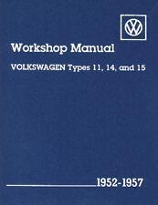 EMPI VW BUG TYPE 1 1952-1957 BENTLEY TECHNICAL MANUAL BOOK   11-1011