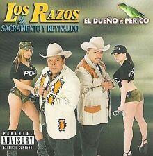 Los Razos de Sacramento Reynaldo : El Dueno Del Perico CD