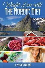Weight Loss with the Nordic Diet: By Finberg, Saga