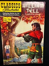 Classics Illustrated #101 William Tell by Fred Schiller (Hrn 101) 1st 1952 Vg+