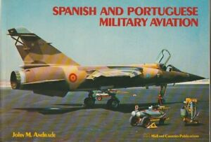 SPANISH AND PORTUGUESE MILITARY AVIATION - ANDRADE - MIDLAND