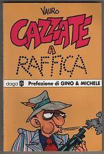 VAURO senesi CAZZATE A RAFFICA edizioni Daga 1992 vignette da Cuore Il Manifesto