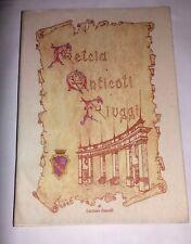 Felcia Anticoli Fiuggi - Luciano Zanelli - Editore Rosa Gatti Zanelli 1997