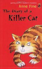 The Diary of a Killer Cat (Puffin Modern Classics),Anne Fine,Steve Cox