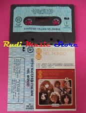 MC OTTO SUCCESSI ITALIANI NEL MONDO compilation PARISI TOZZI no cd lp dvd vhs