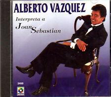ALBERTO VAZQUEZ Interpreta A Joan Sebastian CD new nuevo