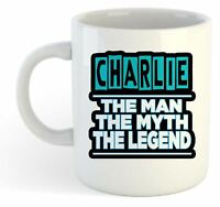 Charlie - The Man, The Myth, The Legend Mug - Name Personalised Funky Gift