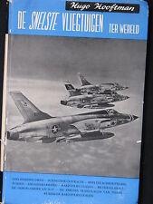 L.J. Veen Book De Snelste Vliegtuigen ter Wereld Hugo Hooftman (Nederlands)