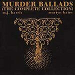 Murder Ballads: The Complete Collection by Mick Harris Martyn Bates CD Original
