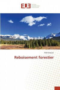 Reboisement forestier [French] by Iheb Essoussi